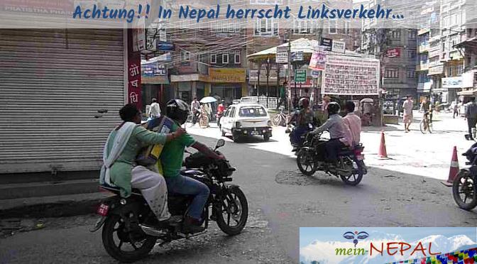 Wer zum ersten Mal auf den Straßen Nepals läuft, muss aufpassen: Linksverkehr!