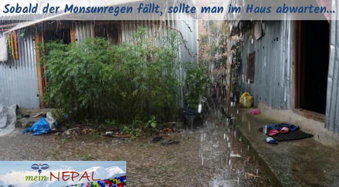 Du bekommst schnell ein Gefühl dafür, wann es zu regnen beginnt. Dann nur schnell ein Dach über den Kopf suchen und abwarten.